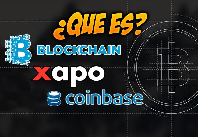Xapo, BlockChain Y CoinBase
