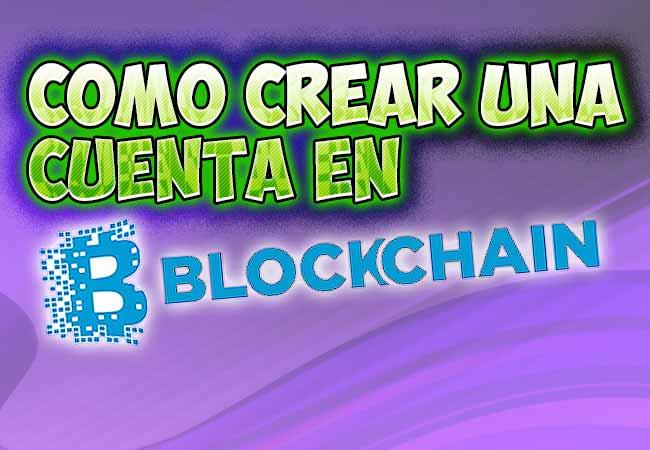 crear una cuenta en blockchain