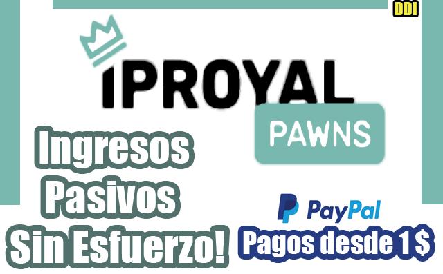 Iproyal Pawns Genera Ingresos Pasivos